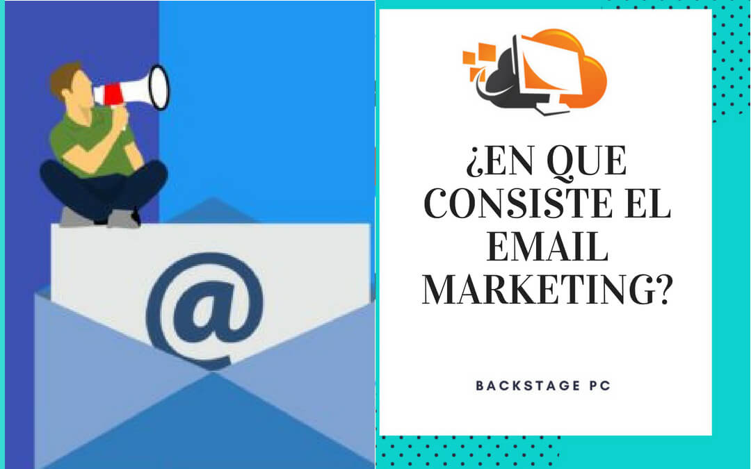 ¿En qué consiste el email marketing?